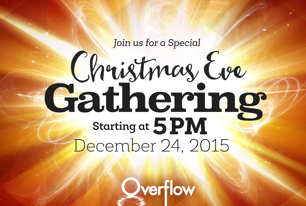 Christmas Eve Gathering | 2015